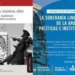 [Encuentro] La soberanía lingüística de la Argentina: políticas e instituciones